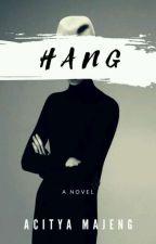 HANG // 2 by AcityaMajeng