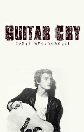 Guitar Cry: A Cody Simpson Love Story by CodySimpsonsAngel