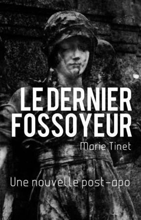 Le Dernier Fossoyeur by MarieTinet