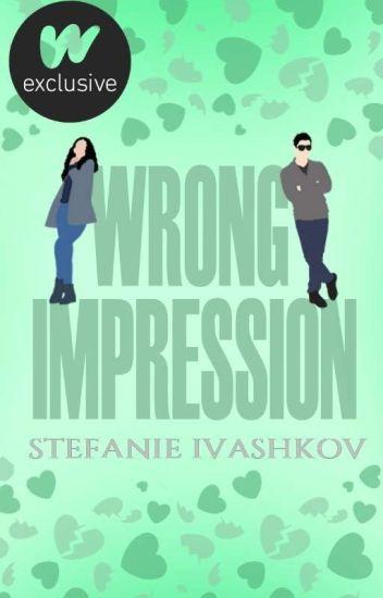 Wrong Impression