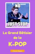 Le Grand Bêtisier de la K-Pop [Réactions] by MonsieurChris