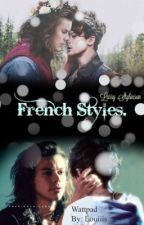 French Styles [Larry Stylinson] by Louiiis_