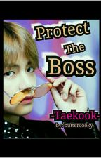 Protect The Bos (Vkook) by foxeatcookie01