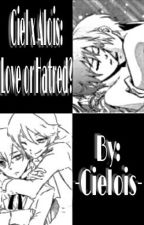 Ciel x Alois: Love or Hatred? by -Cielois-