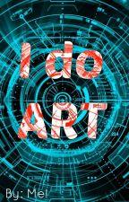 I do ART by Beccie321