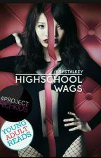 High School WAGS by krystalkey