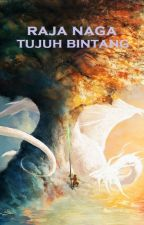 Raja Naga Tujuh Bintang (Qi Xing Long Wang) - Gu Long by JadeLiong