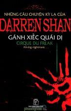 Những câu chuyện kỳ lạ Của Darren Shan - Tập 1 - Gánh Xiếc Quái Dị by LinhKimLinh