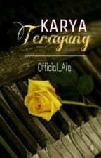 Karya Teragung by Official_Ara