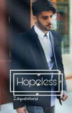 Hopeless | z.m by ZayineWorld