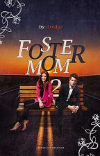 Foster Mom 2 by Dredge116