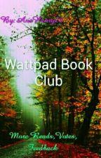 Wattpad Book Club by AnaHenry22