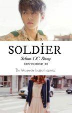 SOLDIER | Oh Sehun Oc by deliyzr_bd