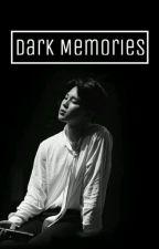 "DM ""DARK MEMORIES"" (PJM) by nasyaGer"