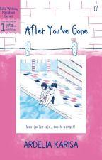 After You've Gone [Sudah Terbit] by beliawritingmarathon