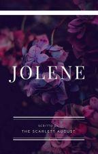 Jolene by TheScarlettAugust