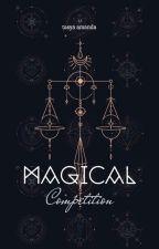 Magical Competition by tsya_amnda