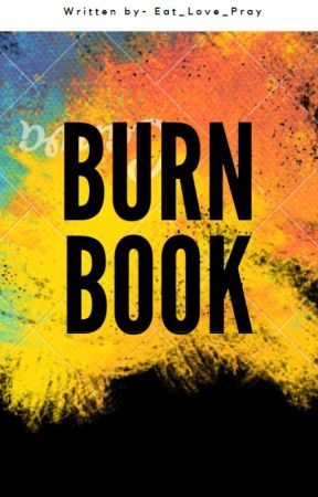 Burn Book- Celebrity Edition by Eat_Love_Pray
