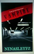 Vampire  by ninasleyfz