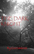 THE DARK KNIGHT(SLOW UPDATE) by Cocimkim