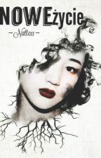 Nowe życie   by NowaJa011