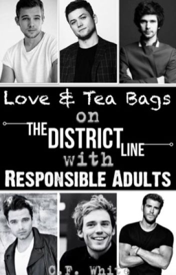 Love & Tea Bags on The District Line with Responsible Adults