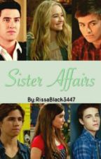 Sister Affairs by RiarkleLucaya3447