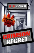 Crimson Regret by S-S-Long