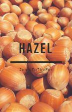 Hazel by JenniToTheFer