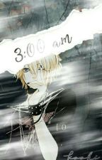 3:00 a.m ||Len y tu|| by Kooki_Phantomhive