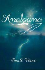 Amalgama by DanteVerne