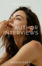 Author Interviews by rosekissed