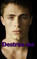 Destrua-me Vol. 1.5 by mmguerra