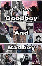 Goodboy and Badboy. by x_sarah_