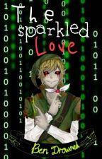 The Sparkled Love  (Ben Drowned FF)(Zuende) by AlexaBecksy