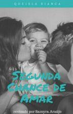 Segunda Chance De Amar ( Pausa ) by queislinha
