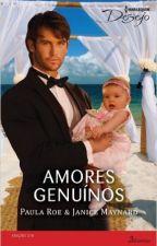 Melhores Amantes - Paula Roe (Série Bilionários e Bebês) by LilianOliveira038