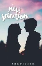 A New Selection (a selection fanfic) {complete} by WeirdAuthor101