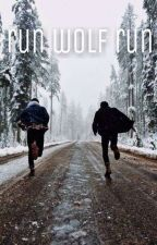 run wolf run (boyxboy) by unkn0wn__user