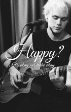 Happy? | M.C by CliffordNelly