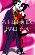 A Filha Do Palhaço by nossosbooks
