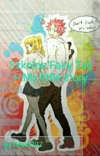Szkolne Fairy Tail ~ My Little Story by Maxi397