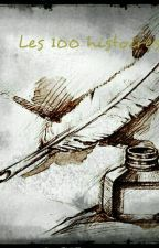 Défi : les 100 histoires by Opale12