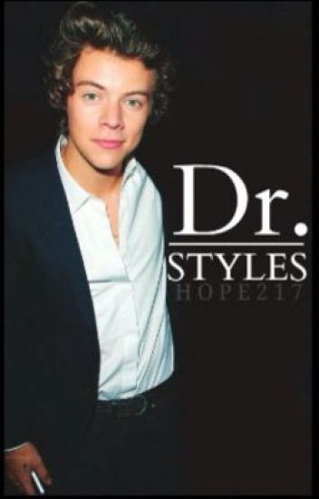 Doctor styles [Harry styles fanfiction]