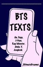 BTS TEXTS  by _UltimateDreamer_
