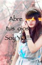 Abre tus ojos, Soy yo!!! (Editando) by lorakyad