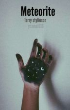 Meteorite || Larry Stylinson *one shot*✔ by yasma1616