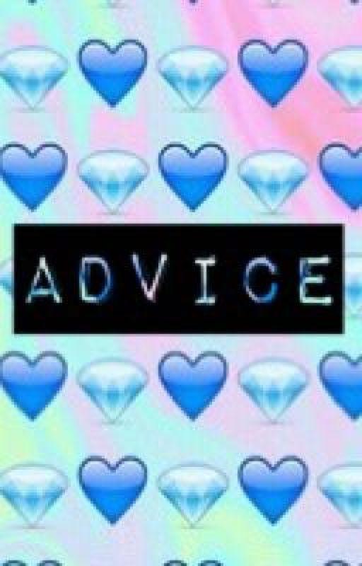 Advice  by EmoTrinitySpirit