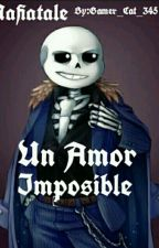 Mafiatale Un Amor Imposible|Sans X Reader~♣ by GamerCat345