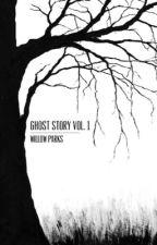 Ghost Story Vol. 1 by presignedlanadelrey